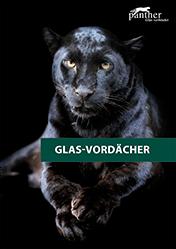 Panther-Glas –  Glas-Vordächer